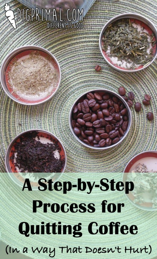 A Step by Step Process for Quitting Coffee