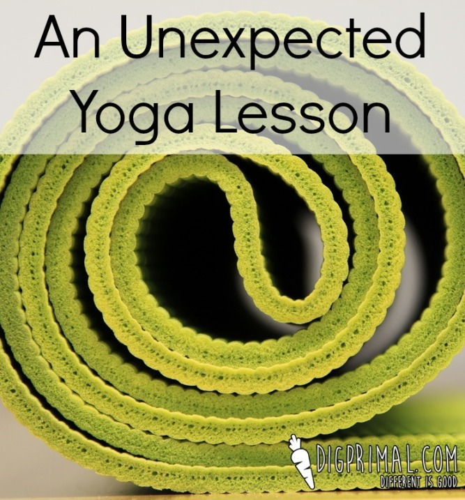An Unexpected Yoga Lesson