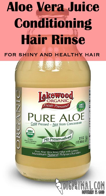 Aloe Vera Juice Conditioning Hair Rinse