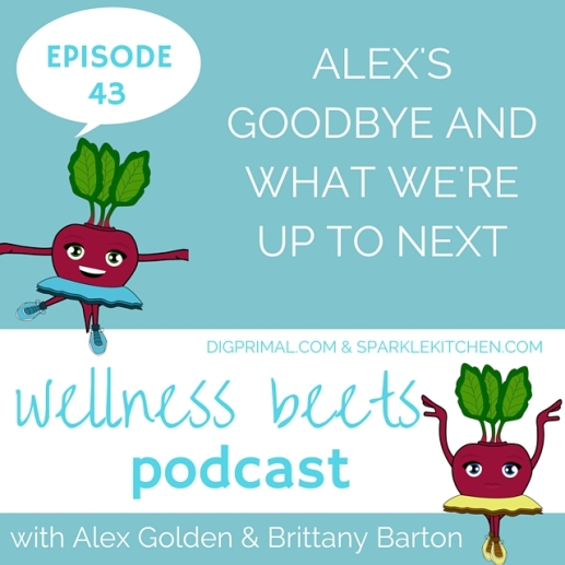 wellness beets episode 43