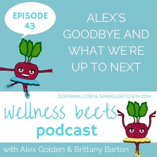 wellness beets episode 43